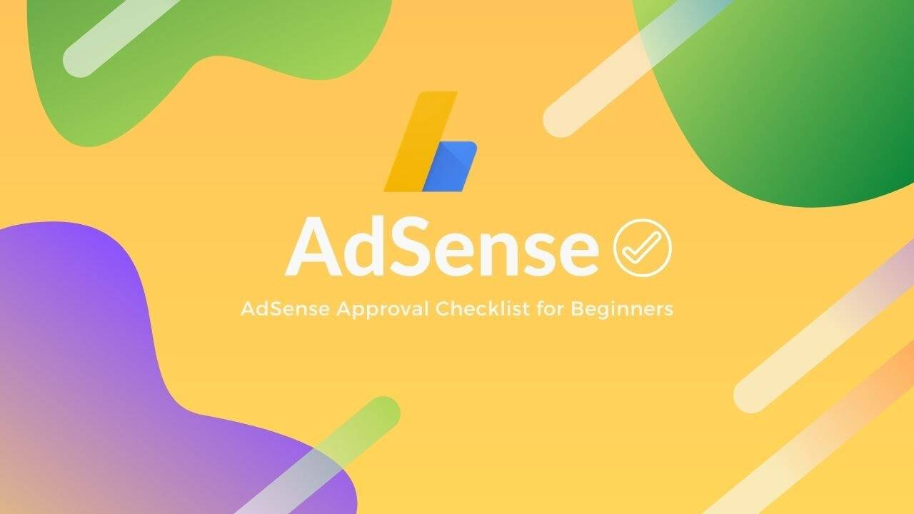 First Time AdSense Approval Tips for Beginners